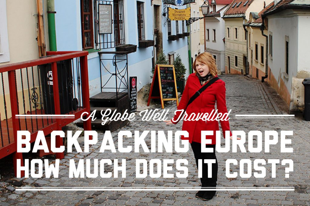Backpacking Europe: How much does it cost?