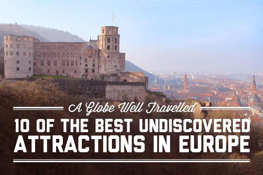 10 of the best undiscovered attractions in Europe