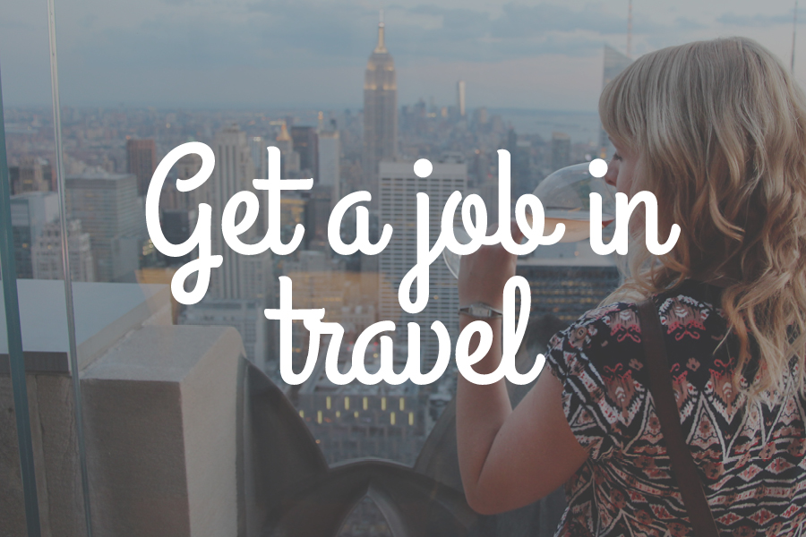 Get a job in travel